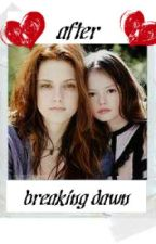 After Breaking Dawn by luvwriting