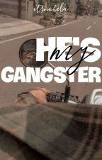 He's My Gangster [one shot] by InfinitySecret_