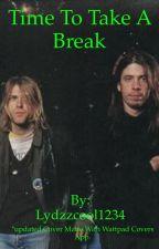 Time To Take A Break by Lydzzcool1234