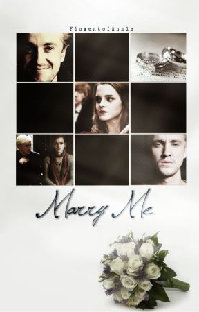 Marry Me (Dramione)  by escapism-