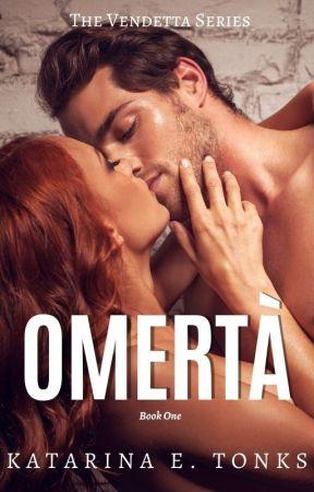 Omerta- Book I (Winner of the 2015 People's Choice Award) by katrocks247
