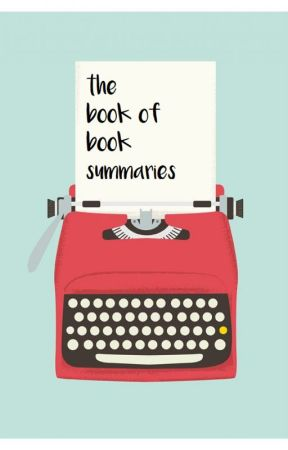 The Book of Book Summaries. by authorkatherine