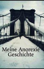 Meine Anorexie Geschichte by auf_gebraucht
