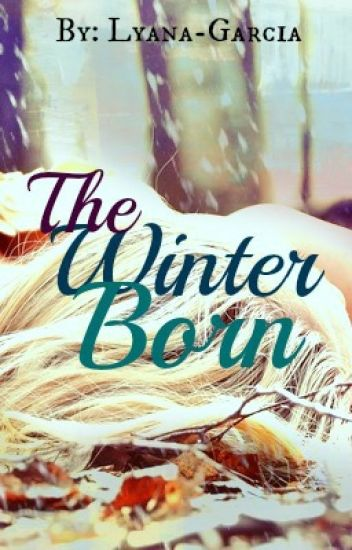 The Winter Born [COMPLETED]