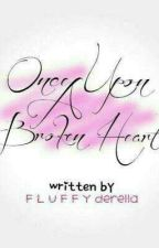Once Upon A Broken Heart by fermaine