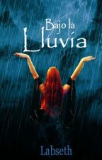 Bajo La Lluvia by Labseth