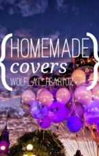 Homemade Covers by wolf_at_heart07