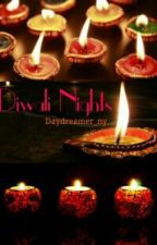 Diwali Nights (COMPLETED) by daydreamer_NY
