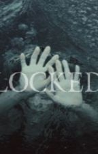 L O C K E D by amdallas