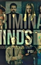 One for All & All for one (Criminal Minds Fanfiction, tome 1) by misscriminal