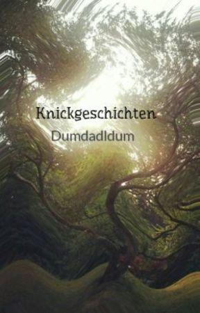 Knickgeschichten by Dumdadldum