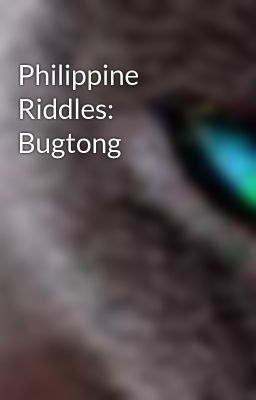 Philippine Riddles: Bugtong