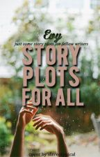 Story Plots For All by Angelic--Lucifer