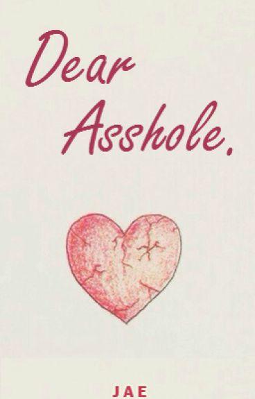 Dear Asshole