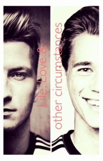 Life, Love & other circumstances (Marco Reus & Erik Durm Ff) (pausiert gerade!!!)