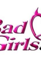 BAD GIRLS CLUB by xxkingwilly17