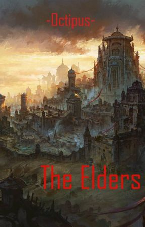 The Elders (Sequel of 'The Siblings') by Octipus