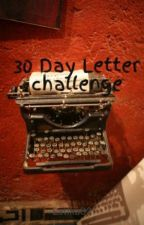 30 Day Letter challenge by Latika_