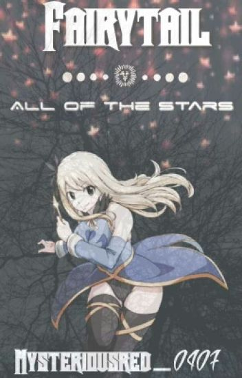 Fairy Tail: All of the Stars