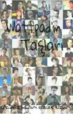 Wattpad'in Taşları by sweet_girls_group_