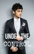 UNDER THE CONTROL | z.m by Nolafanfictions