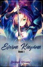 Everon Kingdom by SuzuyaRizumi