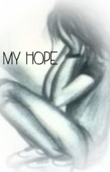 My Hope by Lilyfiremaster53