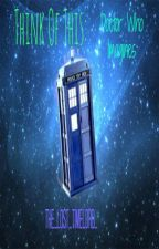 Think of this: Doctor Who Imagines by The_Lost_Timelord_