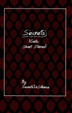 Secrets (Erotic Short Stories) by SecretsInSilence
