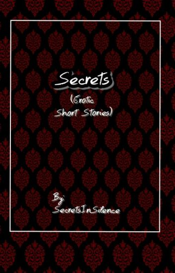 Secrets (Erotic Short Stories)