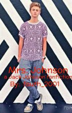 Mrs. Johnson (a Jack Johnson fanfiction) by fauth_2001