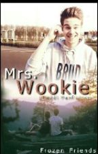 Mrs. Wookie ♥ (Taddl fanfiction) by MissiMarples