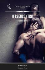 O Reencontro by PatriciaVahl