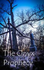 The Onyx Prophecy Book 1 by PrudanceEvans