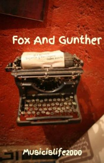 Fox And Gunther