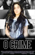 O Crime by imppossible