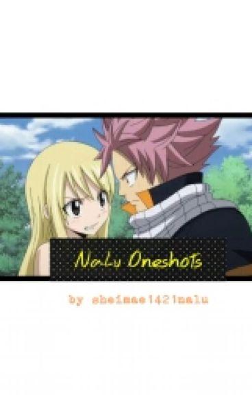 NaLu Oneshots [COMPLETED]