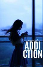 Addiction by moodytrish