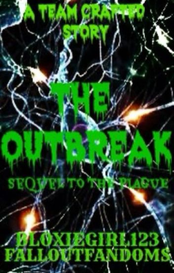 The Outbreak; Sequel to The Plague