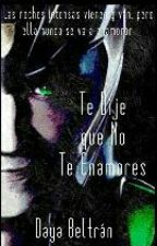 Te dije que no te enamores (Loki y Tú) by TheGreekEmpress
