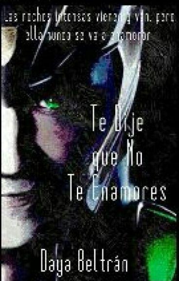 Te dije que no te enamores (Loki y Tú)