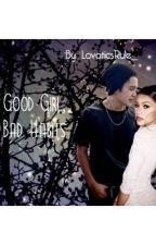 Good Girl, Bad Habits (Austin Mahone & Zendaya Love Story) (ON HOLD) by LovaticsRule_