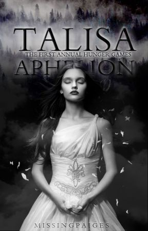 The First Annual Hunger Games {Talisa Aphelion} by starches