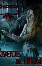 Sangue di Drago by Onixxia