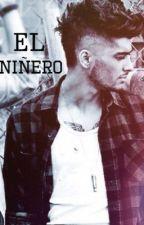 """El Niñero""Zayn Malik & Tu {Terminada}. by clarkGonzalo"