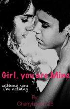Girl, you are Mine. (JBFF) by Angybiebzzz