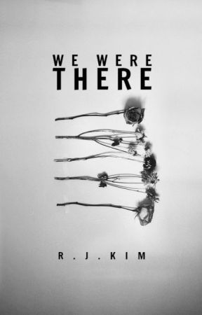 We Were There | editing by secondGENESIS