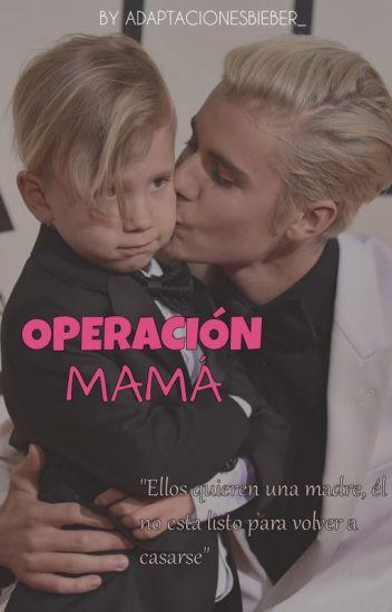 Operación Mamá ➸ Justin Bieber
