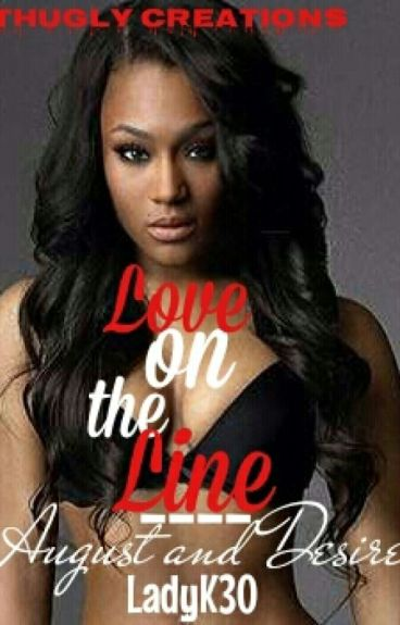 LOVE ON THE LINE AUGUST& DESIRE