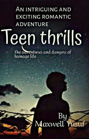 Teen Thrills